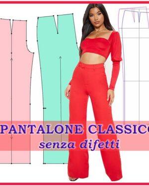 video corso pantalone classico cartamodello
